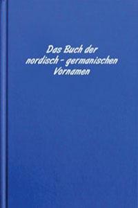 Das Buch der nordisch germanischen Vornamen