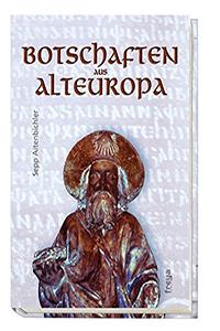 Botschaften aus Alteuropa