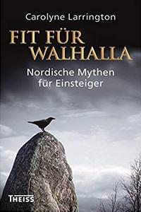 Fit für Walhala