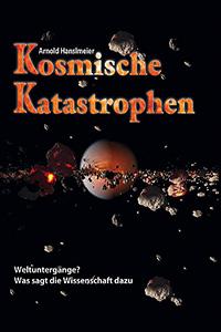 Kosmische Katastrophen